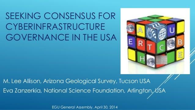 EarthCube EGu 2014 Presentation: Seeking Consensus on Governance
