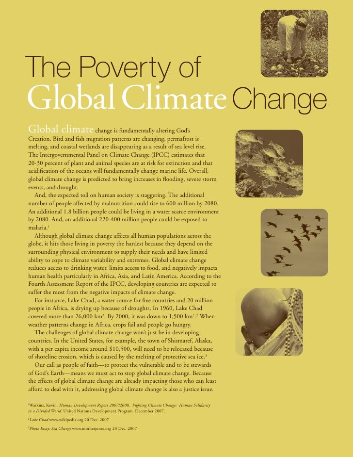 The Poverty ofGlobal Climate ChangeGlobal climate                change is fundamentally altering God'sCreation. Bird and ...
