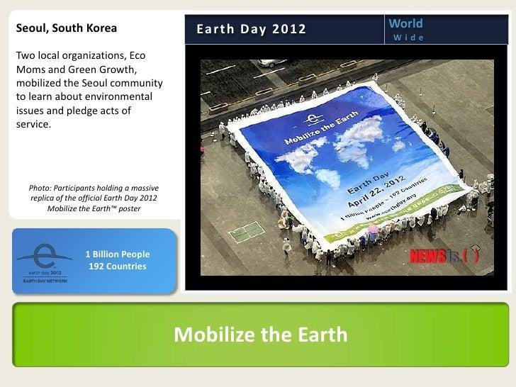 Seoul, South Korea                           Ea r t h D ay 2 0 1 2   World                                                ...