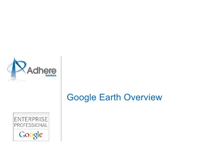 Google Earth Overview