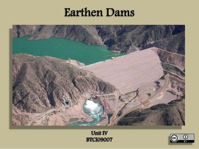 Earthen Dams  Unit IV BTCI09007