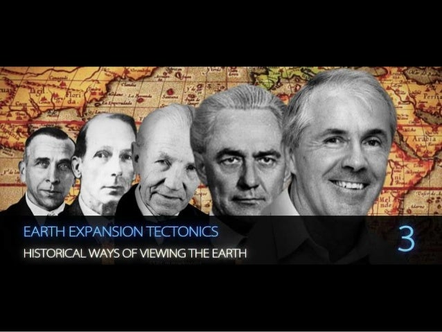 Earth Expansion Tectonics - Historical ways of viewing the Earth (Part 3)