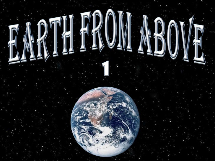 Earth from Above<br />1<br />