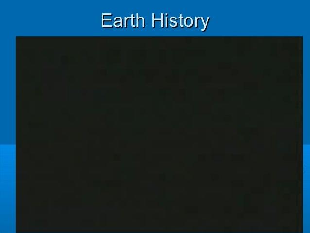 Earth HistoryEarth History