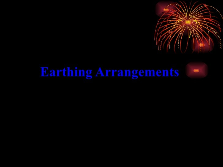 Earthing Arrangements