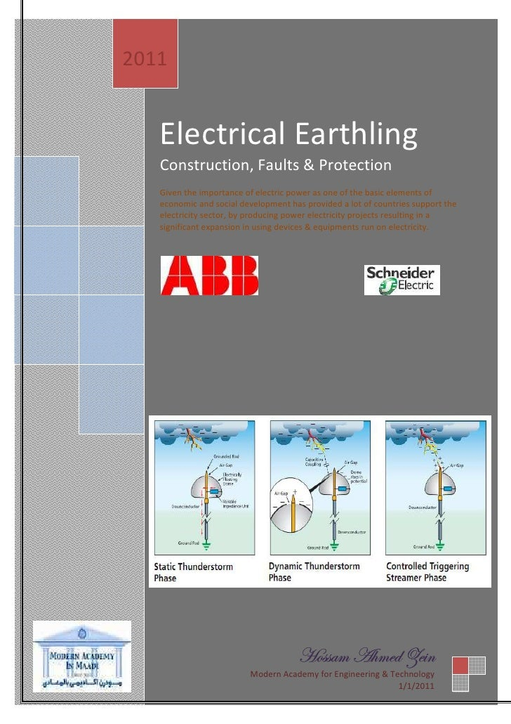 2011      Electrical Earthling    Construction, Faults & Protection    Given the importance of electric power as one of th...