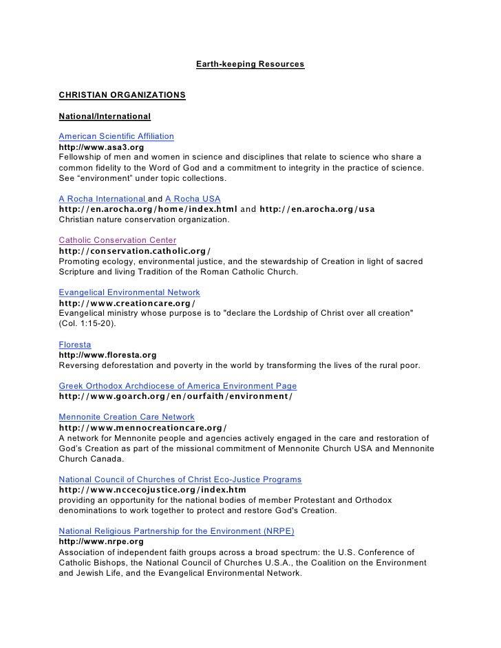 Earth-keeping ResourcesCHRISTIAN ORGANIZATIONSNational/InternationalAmerican Scientific Affiliationhttp://www.asa3.orgFell...