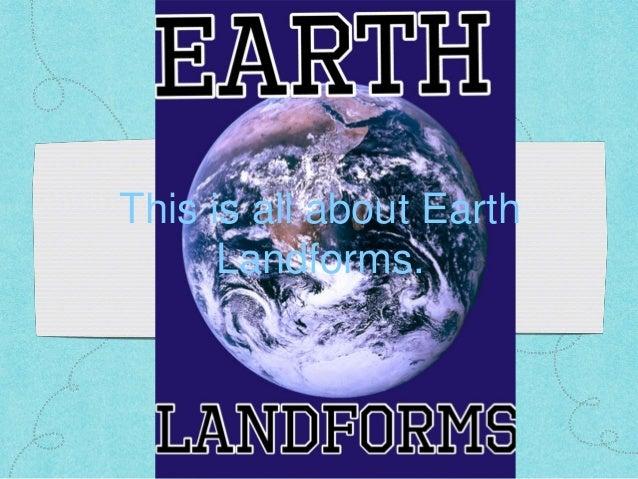 Earth landforms