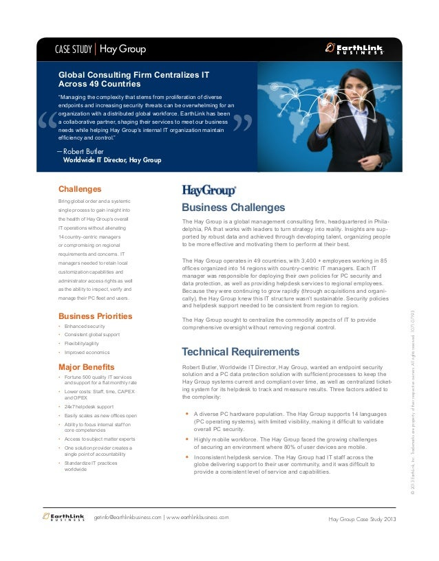 """Global Consulting Firm Centralizes IT Across 49 Countries  """"  CASE STUDY Hay Group  """"Managing the complexity that stems fr..."""