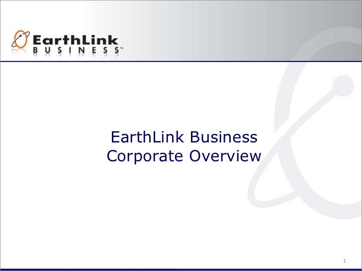 Earth Link Business Corporate Overview Pres 6-11