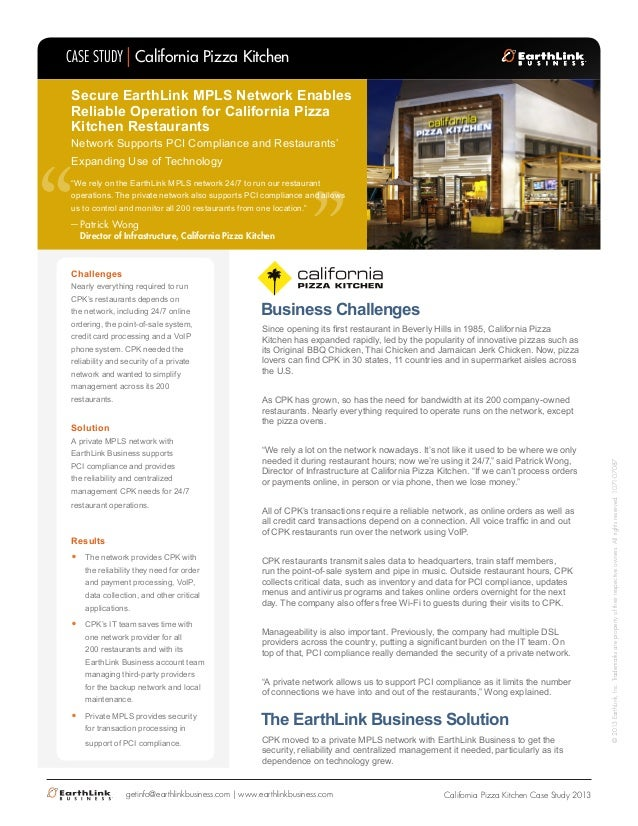 Challenges Nearly everything required to run CPK's restaurants depends on the network, including 24/7 online ordering, the...