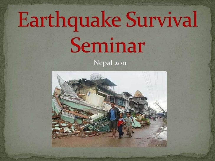 Earthquake Survival Seminar<br />Nepal 2011<br />