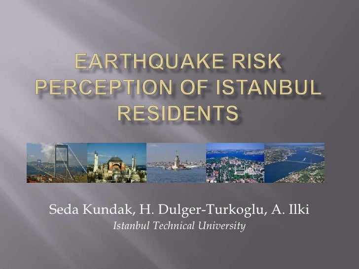 Earthquake Risk Perception of Istanbul Residents