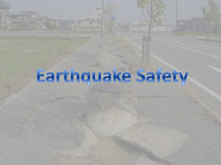 Earthquake Safety<br />