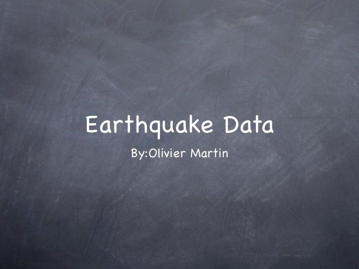 Earthquake data -Olivier