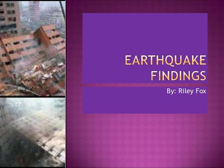 Earthquake findings