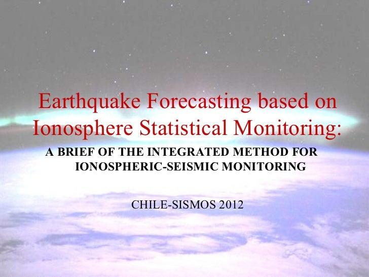 Earthquake forecasting based on ionosphere statistical monitoring
