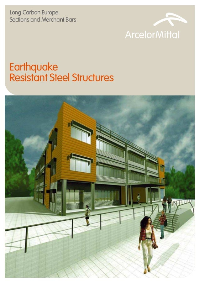 Earthquake resistant steel structures arcelor mittal