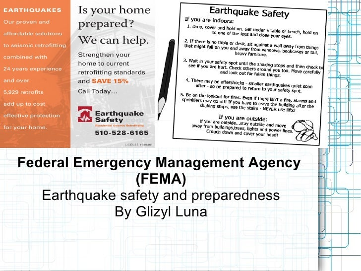 Federal Emergency Management Agency                 (FEMA)    Earthquake safety and preparedness              By Glizyl Lu...
