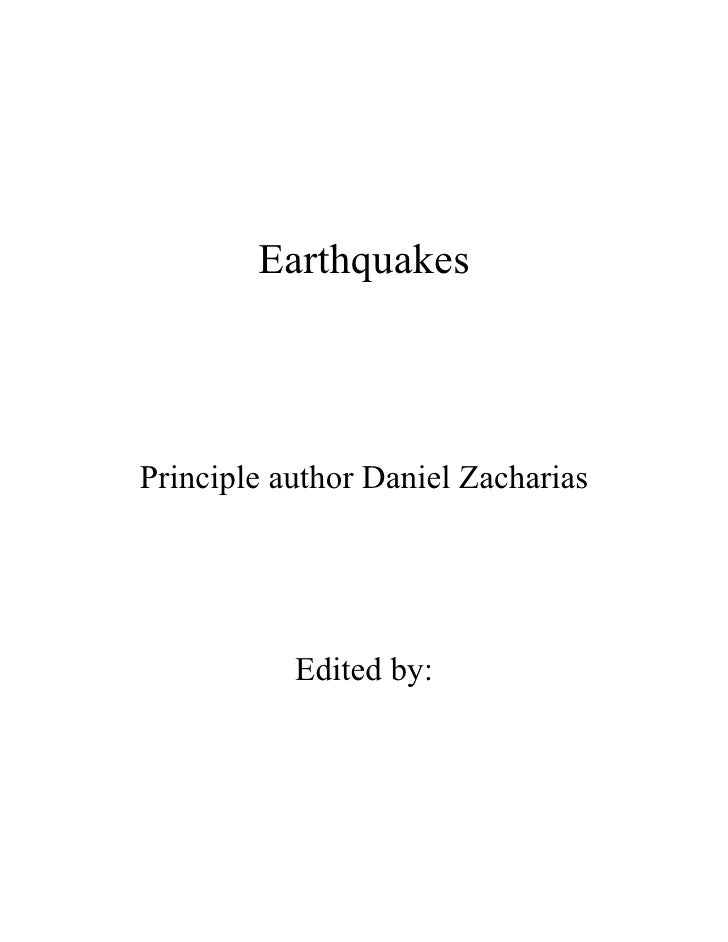 Earthquakes     Principle author Daniel Zacharias                Edited by: