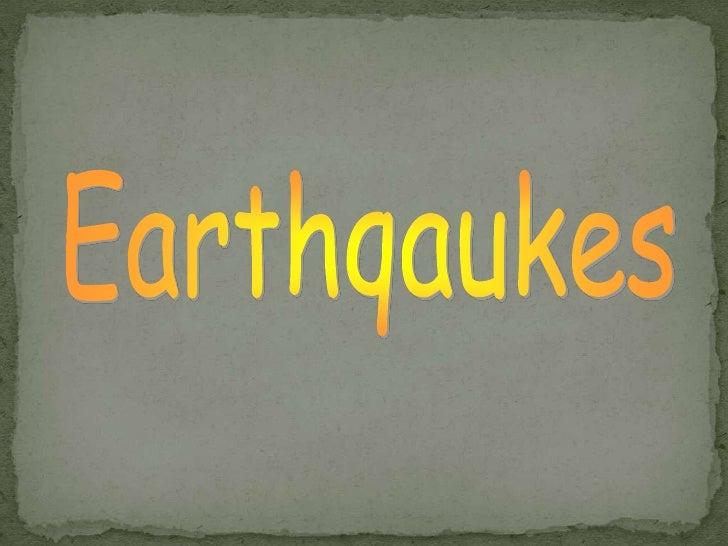 Earthqaukes<br />