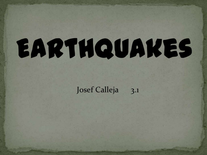 Earthquakes by Josef Calleja, 3.01
