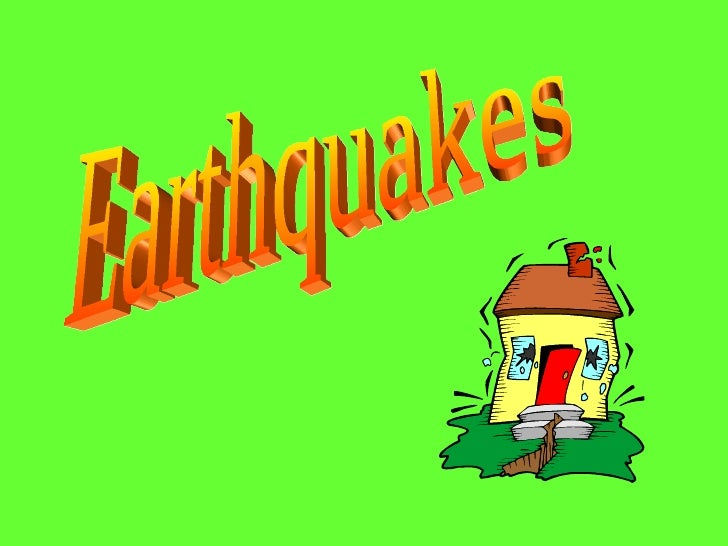 Earthquake Notes