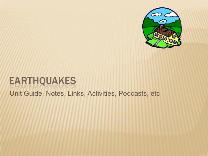 Earthquakes Unit Presentation