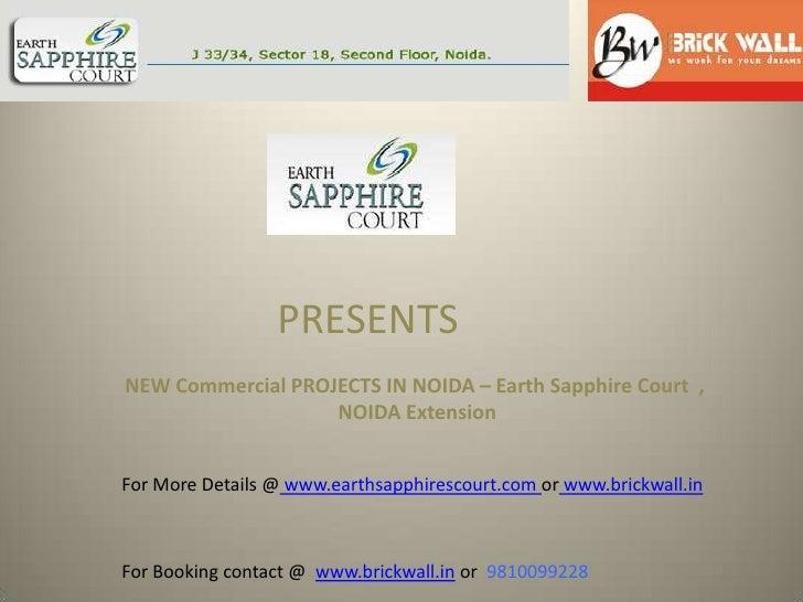 Earth sapphire court noida @ 9810099228