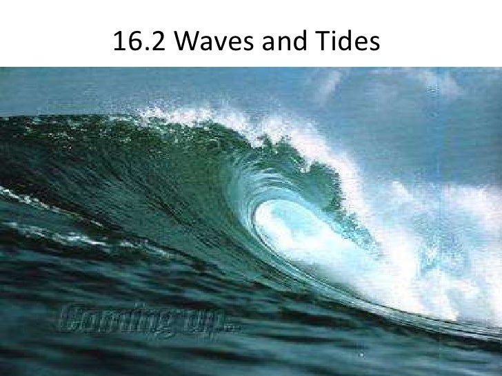 16.2 Waves and Tides <br />