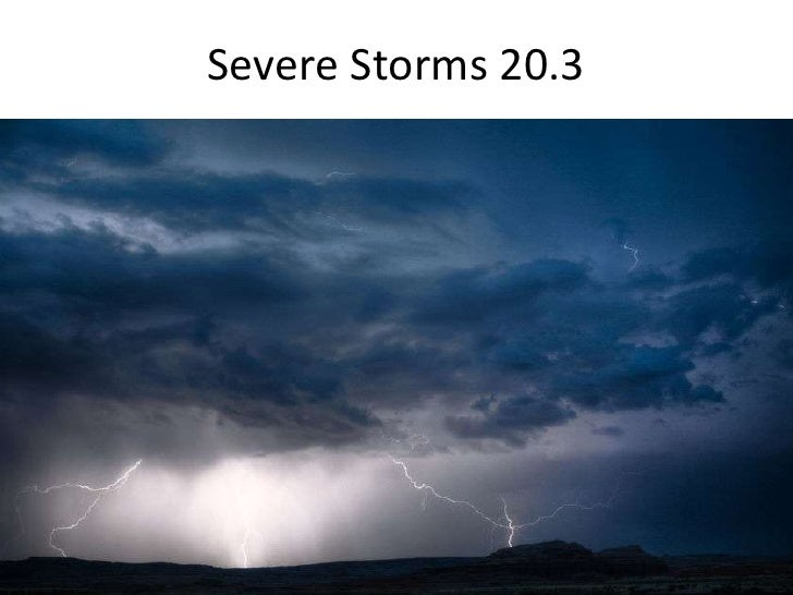 Severe Storms 20.3<br />