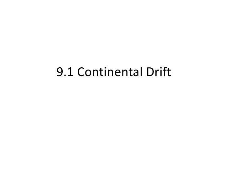 9.1 Continental Drift