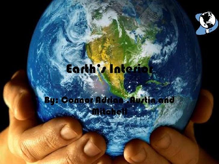07: Earth'S Interior Austin Connor Mitchell Adrain