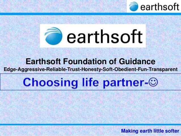Earthsoft selecting life partner
