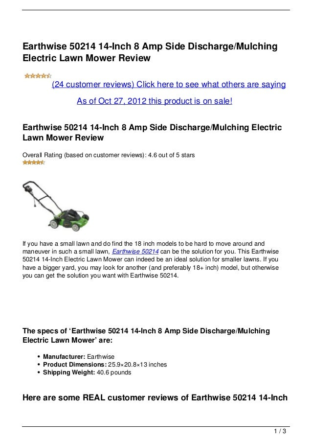 Earthwise 50214 14-Inch 8 Amp Side Discharge/MulchingElectric Lawn Mower Review          (24 customer reviews) Click here ...