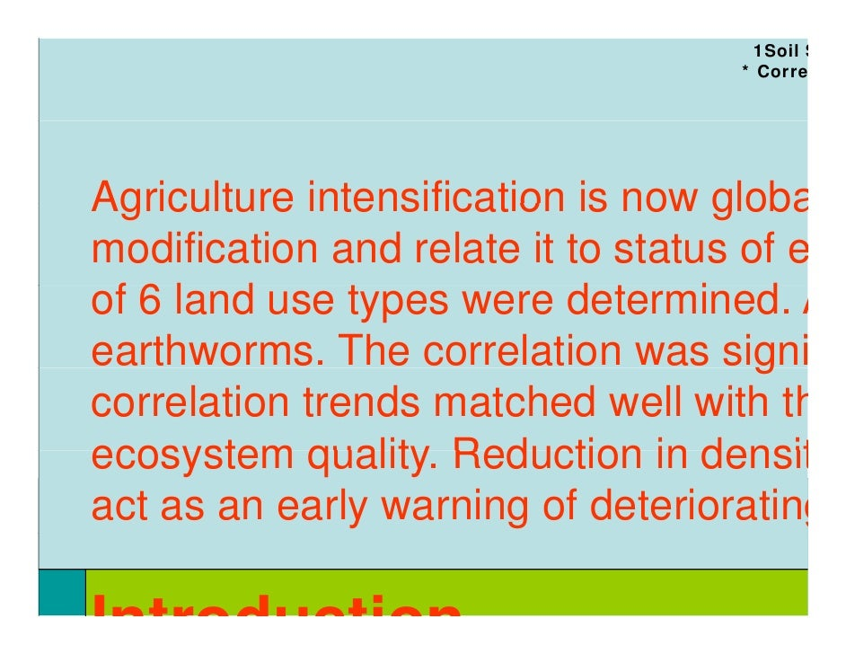 1Soil S                                     * Corre     Agriculture intensification is now globa modification and relate i...