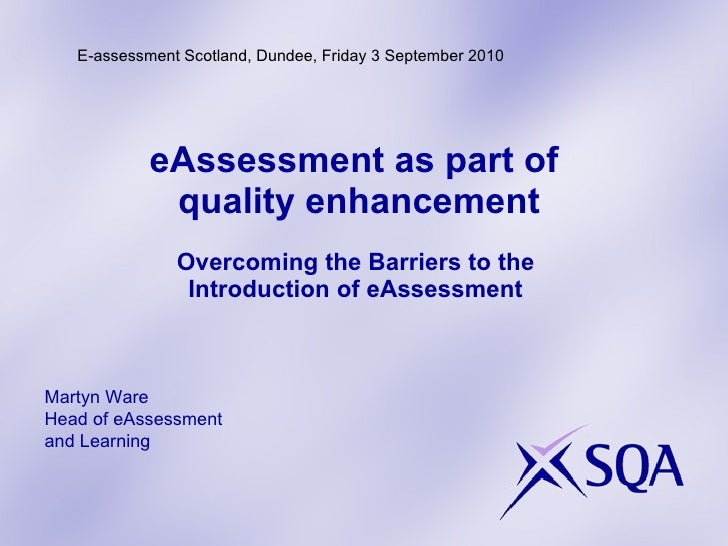 Overcoming the Barriers to the Adoption of e-Assessment