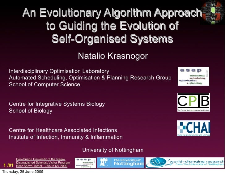 An Evolutionary Algorithm Approach                 to Guiding the Evolution of                  Self-Organised Systems    ...
