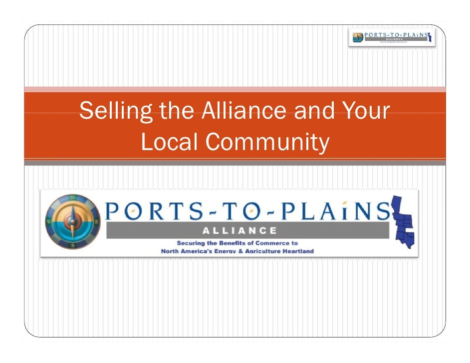 Selling the Alliance and Your       Local Community