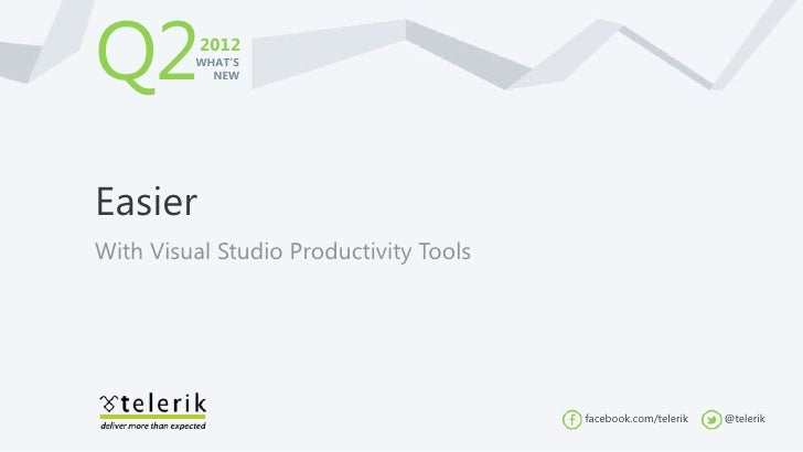 Easier with visual studio productivity tools