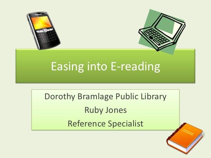 Easing Into  E Reading