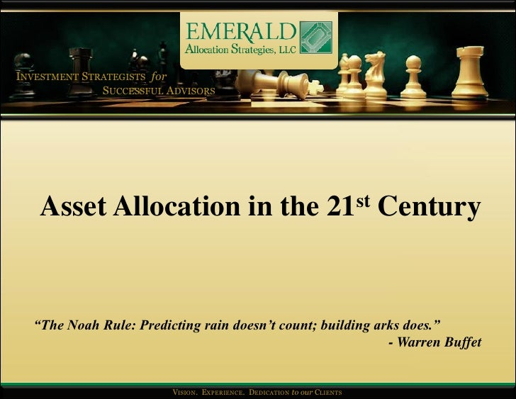 """INVESTMENT STRATEGISTS for               SUCCESSFUL ADVISORS         Asset Allocation in the 21st Century     """"The Noah Ru..."""