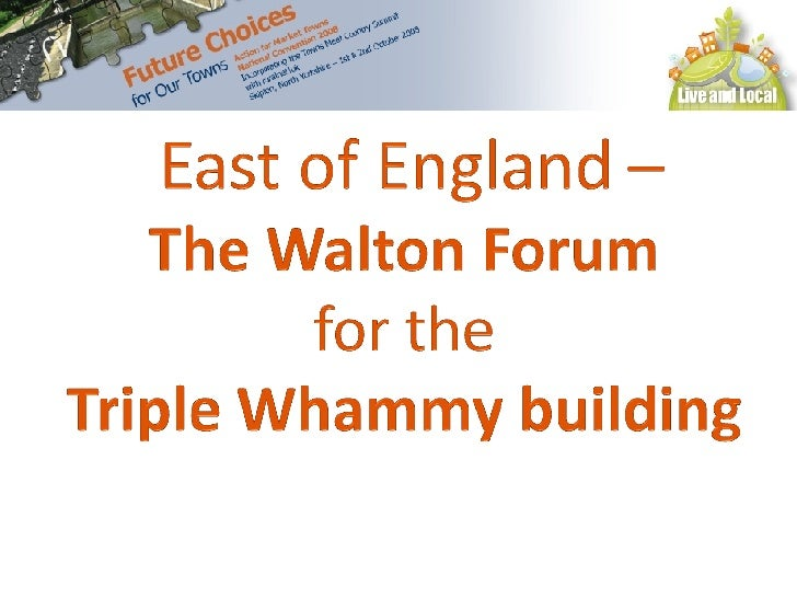 East England The Walton Forum For Triple Whammy Building