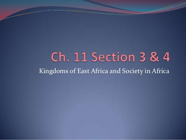 Kingdoms of East Africa and Society in Africa