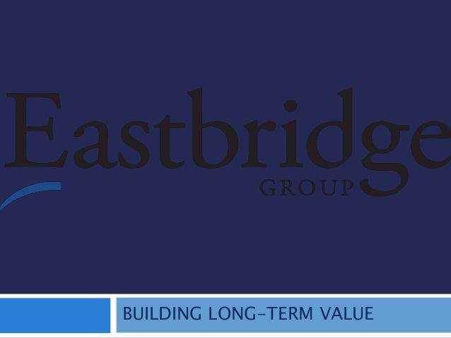 BUILDING LONG-TERM VALUE