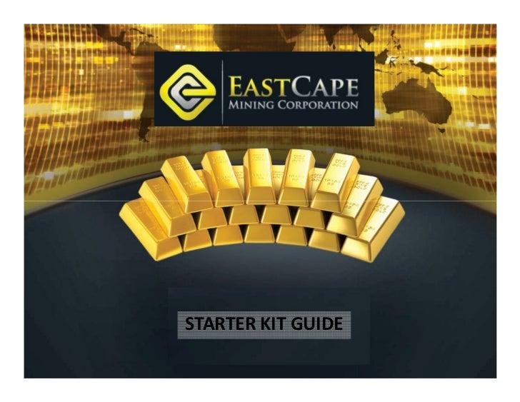 East Cape Mining Corporation (ECMC) Starter Kit