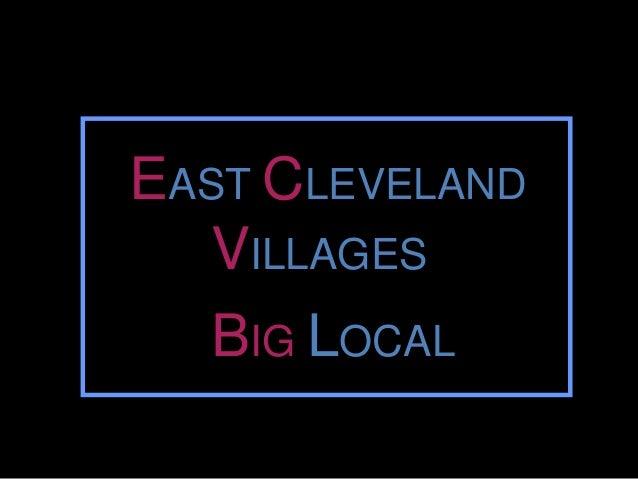 EAST CLEVELAND VILLAGES BIG LOCAL
