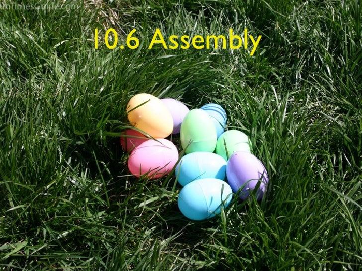 10.6 Assembly