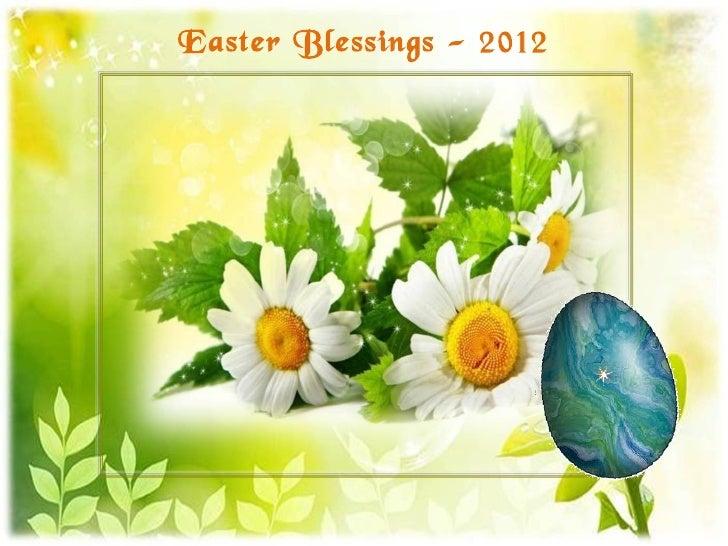 Easter blessings 2012