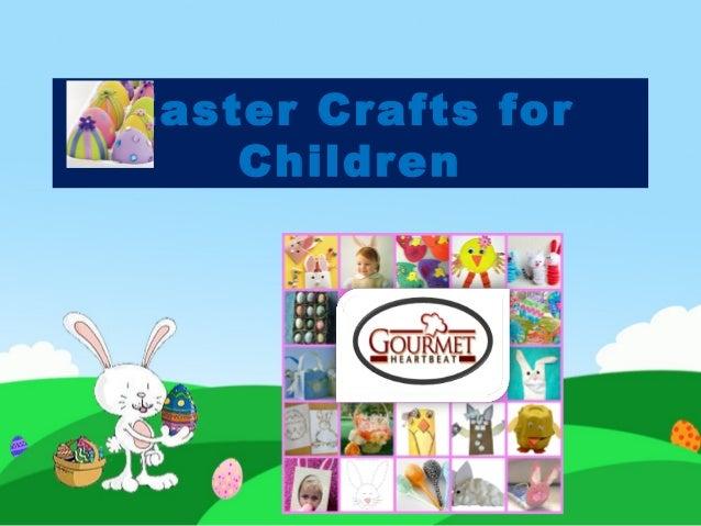 Easter Crafts for    Children